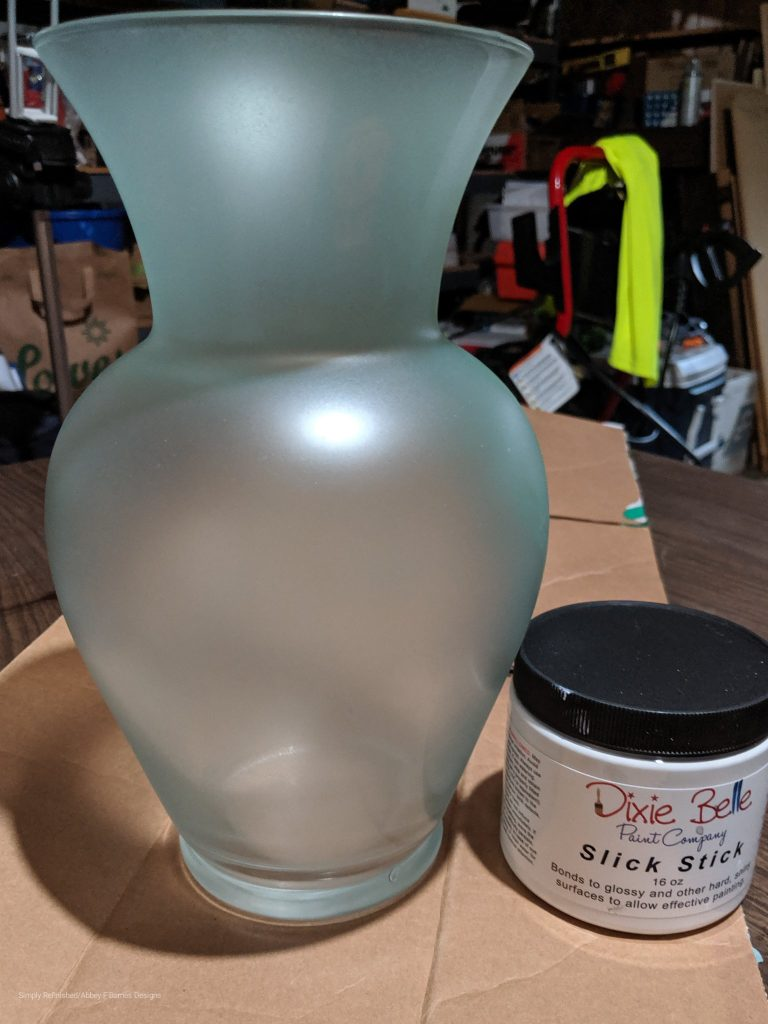 Glass Vase will be prepared for paint using Dixie Belle Slick Stick