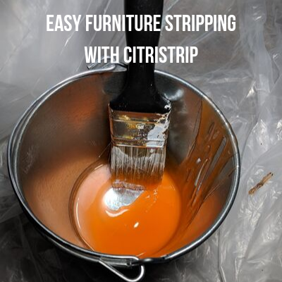 Easy Furniture Stripping With Citristrip