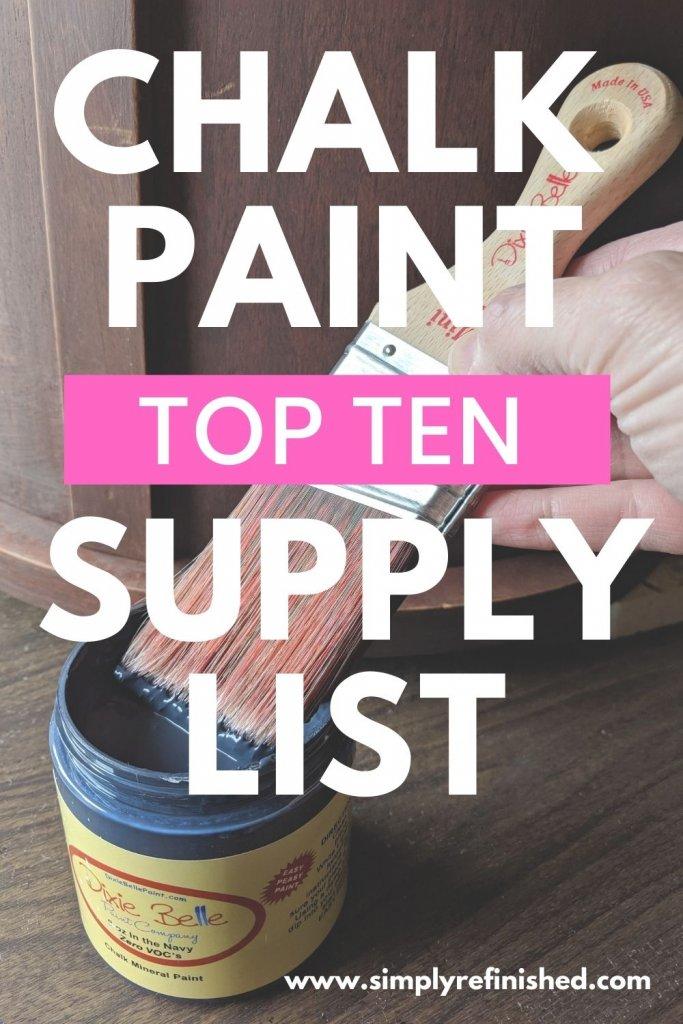 Top Ten List Of Chalk Painting Supplies