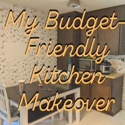 Budget Friendly Kitchen Makeover