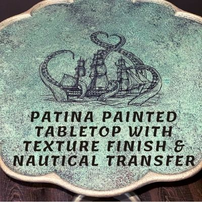 Patina Painted Tabletop With Texture finish and Nautical Transfer