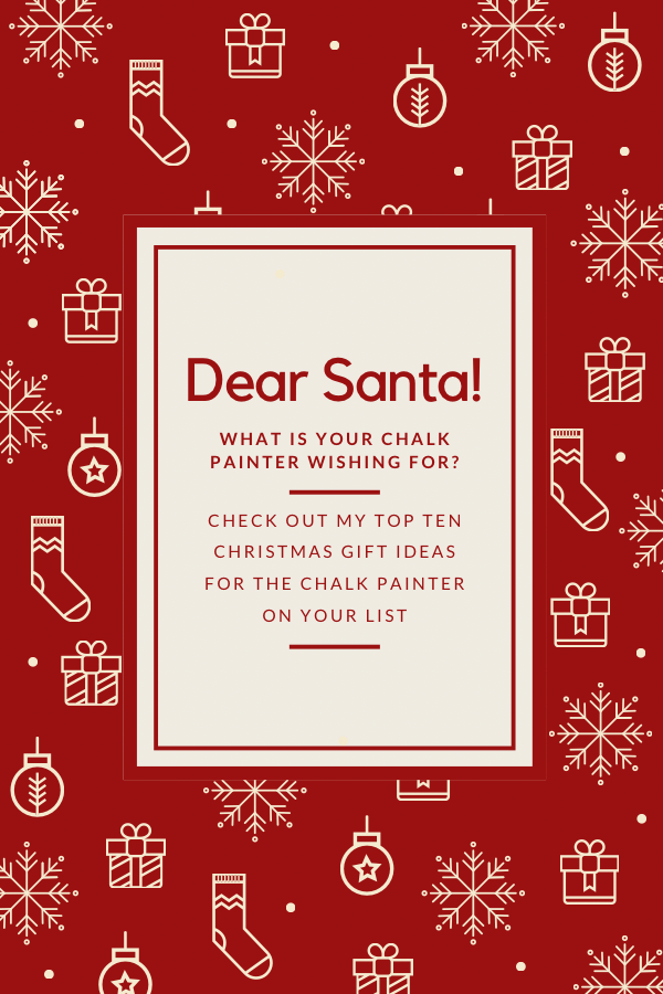 Dear Santa - Gift Ideas For Chalk Painters
